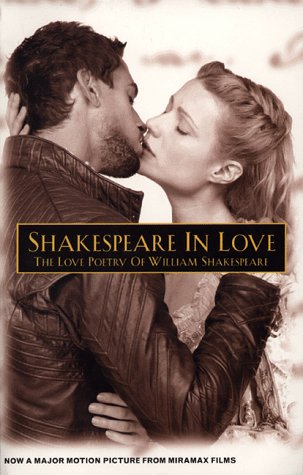 Shakespeare in Love: The Love Poetry of: William Shakespeare