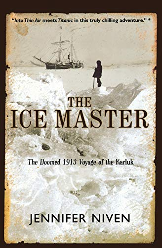 9780786884469: The Ice Master: The Doomed 1913 Voyage of the Karluk