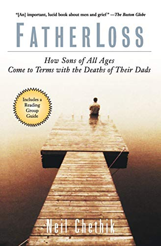 9780786884490: Fatherloss: How Sons of All Ages Come to Terms with the Deaths of Their Dads