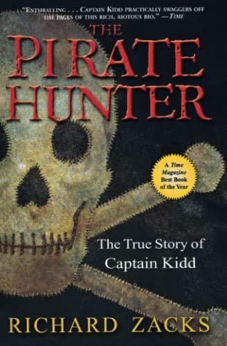 PIRATE HUNTER, THE: THE TRUE STORY OF: Richard Zacks