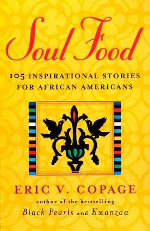9780786884995: Soul Food: 105 Inspirational Stories for African Americans