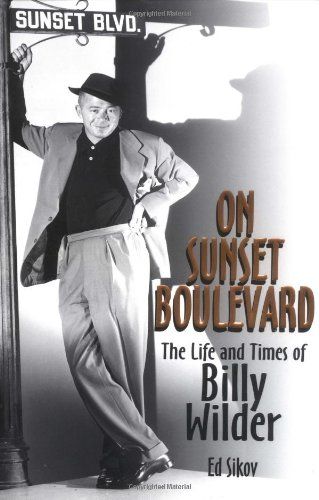 9780786885039: On Sunset Boulevard: The Life and Times of Billy Wilder