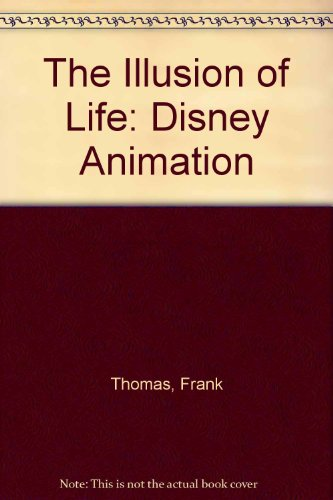 9780786885060: The Illusion of Life: Disney Animation