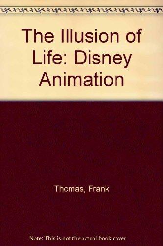9780786885060: The Illusion of Life: Disney Animation