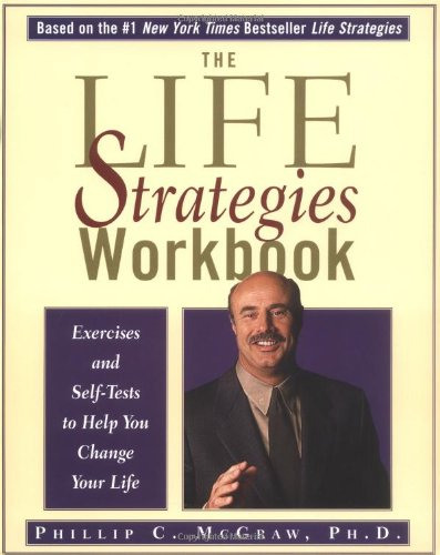 9780786885145: The Life Strategies Workbook: Exercises and Self-Tests to Help You Change Your Life