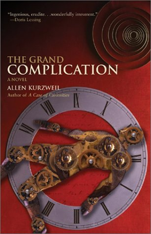9780786885183: The Grand Complication: A Novel