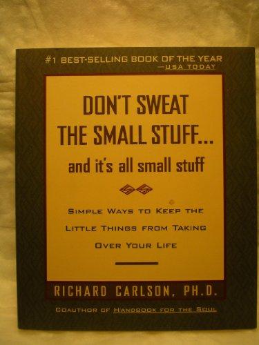 9780786885381: Don't Sweat the Small Stuff
