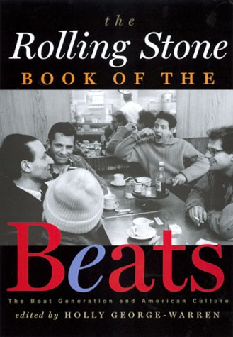 9780786885428: The Rolling Stone Book of the Beats: The Beat Generation and American Culture
