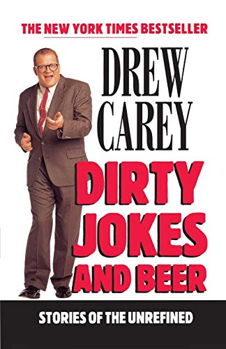 9780786885596: Dirty Jokes and Beer: Stories of the Unrefined