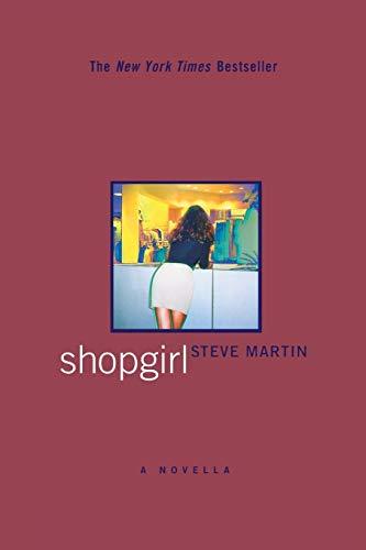 """Shopgirl (Inscribed to """"Nancy"""" & Publisher Misprint: Steve Martin"""