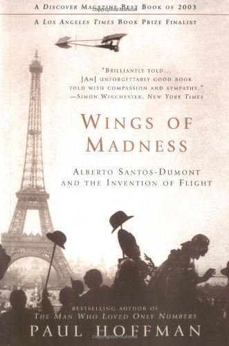 9780786885718: Wings of Madness: Alberto Santos-Dumont and the Invention of Flight