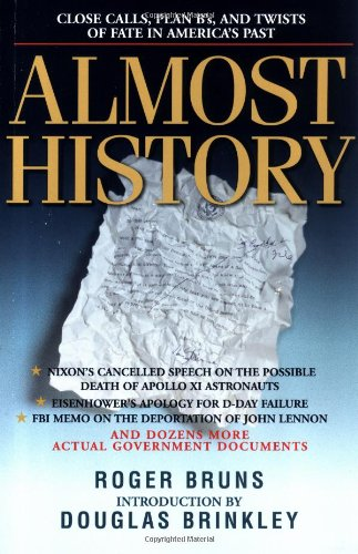 9780786885794: Almost History: Close Calls, Plan B's, and Twists of Fate in America's Past
