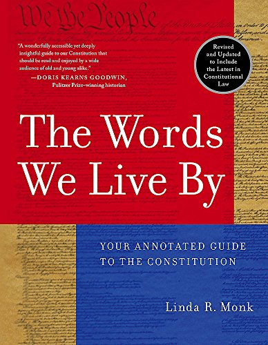 9780786886203: The Words We Live By: Your Annotated Guide to the Constitution (Stonesong Press Books)