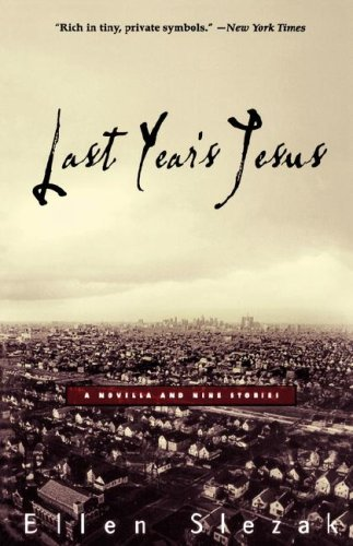 9780786886388: Last Year's Jesus: A Novella and Nine Stories