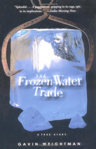 9780786886401: The Frozen Water Trade: A True Story