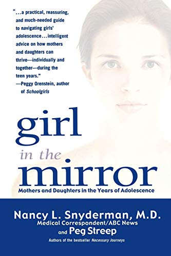 9780786886418: Girl in the Mirror: Mothers and Daughters in the Years of Adolescence