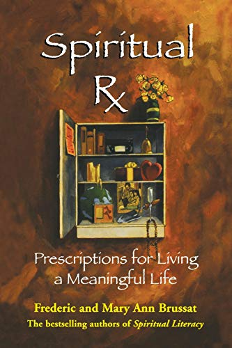 9780786886487: Spiritual RX: Prescriptions for Living a Meaningful Life