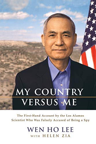 9780786886876: My Country Versus Me: The First-Hand Account by the Los Alamos Scientist Who Was Falsely Accused of Being a Spy