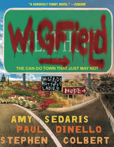 9780786886968: Wigfield: The Can-Do Town That Just May Not