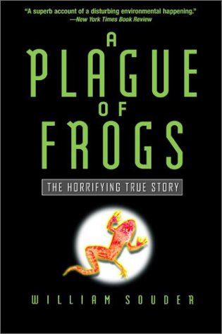 9780786887040: A Plague of Frogs: The Horrifying True Story