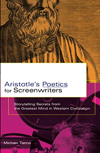 9780786887408: Aristotle's Poetics for Screenwriters: Storytelling Secrets From the Greatest Mind in Western Civilization