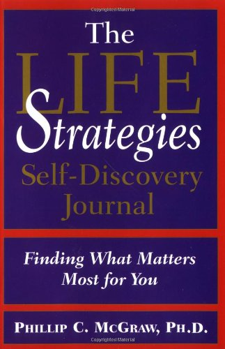 9780786887439: Life Strategies Self-Discovery Journal: Finding What Matters Most for You