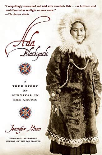 9780786887460: Ada Blackjack: A True Story Of Survival In The Arctic