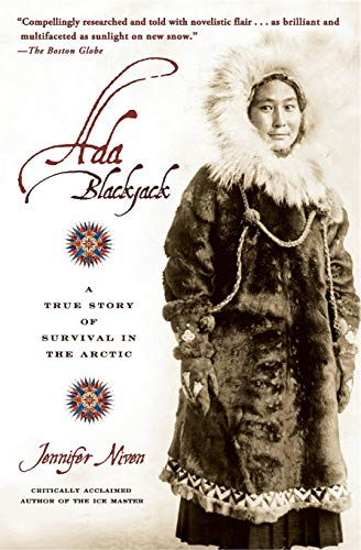 9780786887460: Ada BlackJack: A True Story of Survival in the Arctic