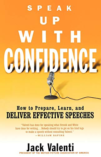 9780786887507: Speak Up with Confidence: How to Prepare, Learn, and Deliver Effective Speeches