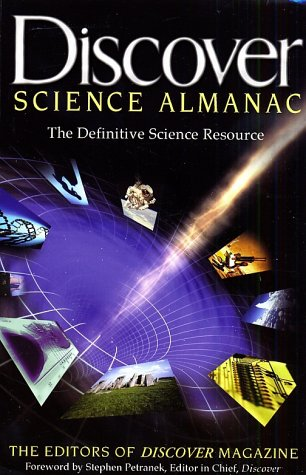 Discover Science Almanac (Stonesong Press Books): Discover Science Almanac