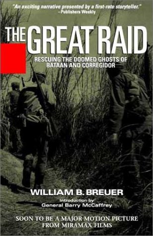 The Great Raid: Breuer, William B.