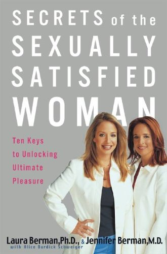 9780786887989: Secrets Of The Sexually Satisfied Woman: Ten Keys to Unlocking Ultimate Pleasure