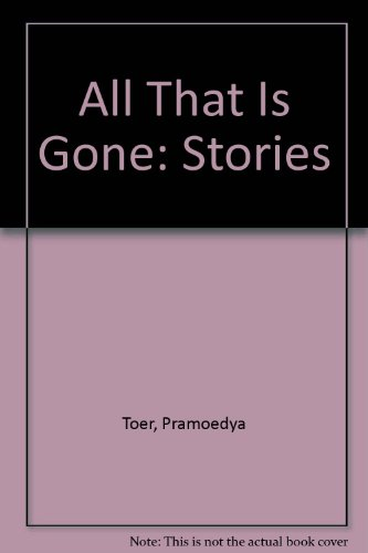 9780786888283: All That Is Gone: Stories