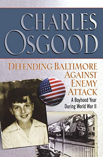 9780786888351: Defending Baltimore Against Enemy Attack: A Boyhood Year During World War II