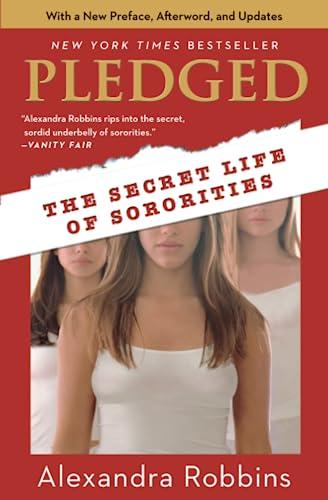 9780786888597: Pledged: The Secret Life of Sororities