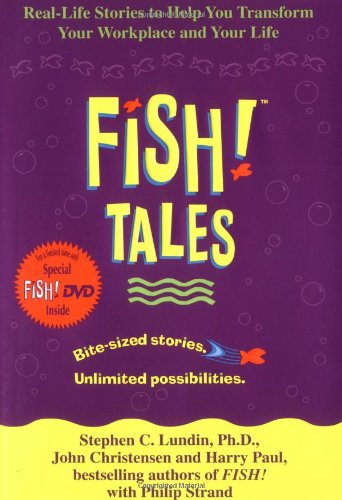 9780786888818: Fish! Tales with DVD: Real-Life Stories to Help You Transform Your Workplace and Your Life
