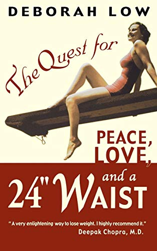 9780786888887: The Quest for Peace, Love and a 24
