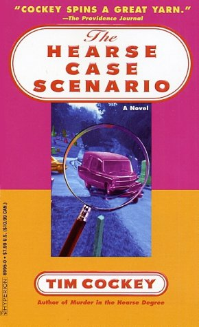 The Hearse Case Scenario (Hitchcock Sewell Mysteries (Paperback)) (0786889950) by Tim Cockey
