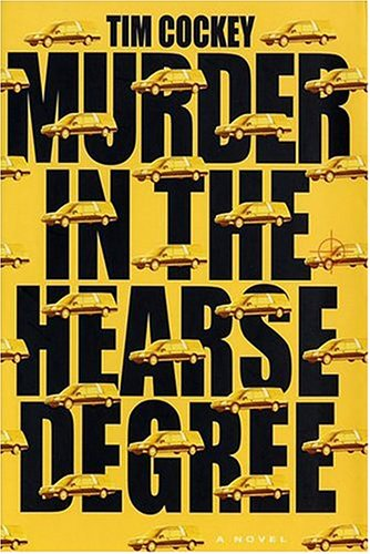 Murder In the Hearse Degree (0786889977) by Cockey, Tim