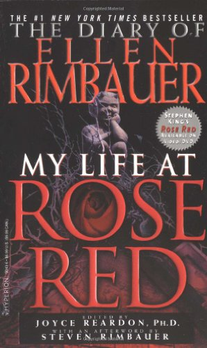 The Diary of Ellen Rimbauer: My Life at Rose Red: Rimbauer, Ellen; Reardon, Joyce; King, Stephen