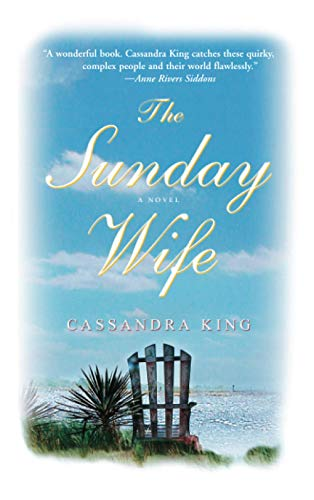 The Sunday Wife: Cassandra King