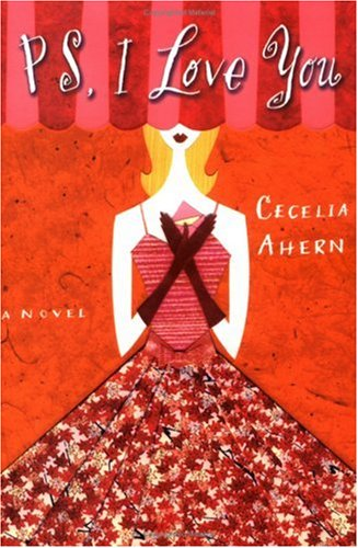 PS, I Love You (Paperback): Cecelia Ahern