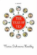 9780786890958: The Year of Yes