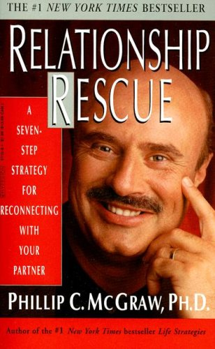 9780786891108: Relationship Rescue: A Seven-Step Strategy for Reconnecting with Your Partner