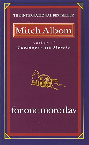 For One More Day.: Mitch Albom