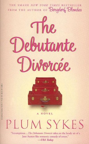 9780786891207: The Debutante Divorcee: A Novel