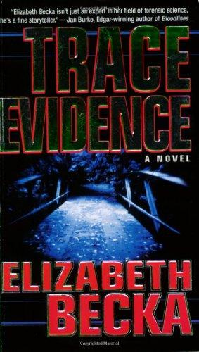 9780786891214: Trace Evidence: A Novel