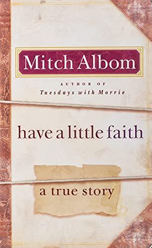 Have a Little Faith International Edition: Mitch Albom