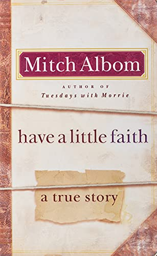 9780786891344: Have a Little Faith International Edition