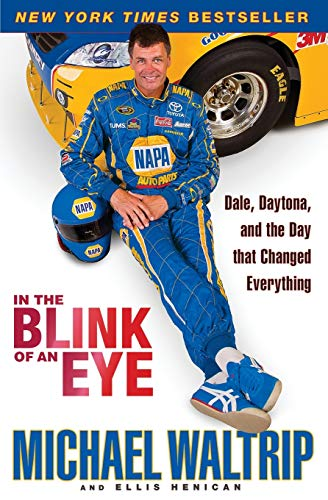 9780786891399: In the Blink of an Eye: Dale, Daytona, and the Day that Changed Everything
